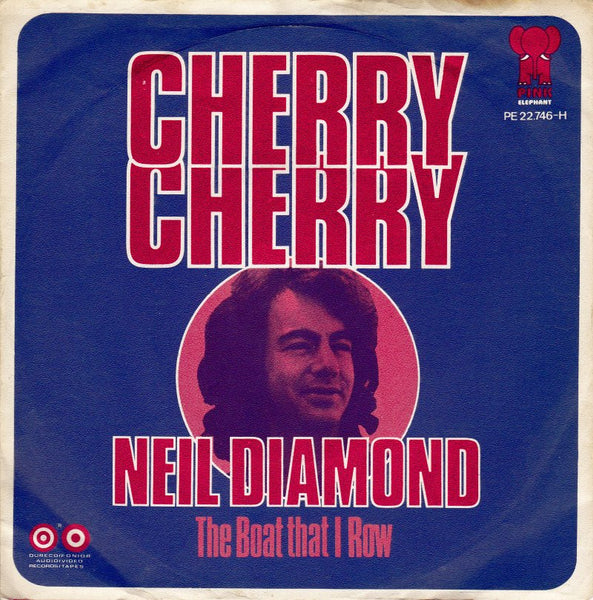 Cherry Cherry by Neil Diamond (D)