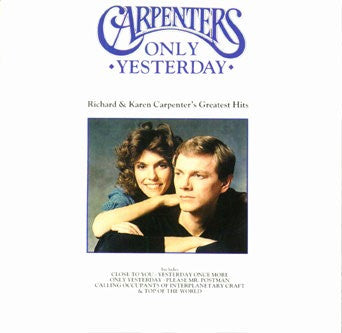 Only Yesterday by The Carpenters (G)