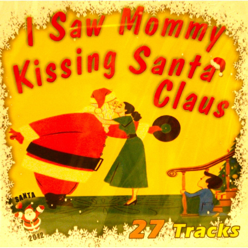 I Saw Mommy Kissing Santa Claus - Christmas (A)