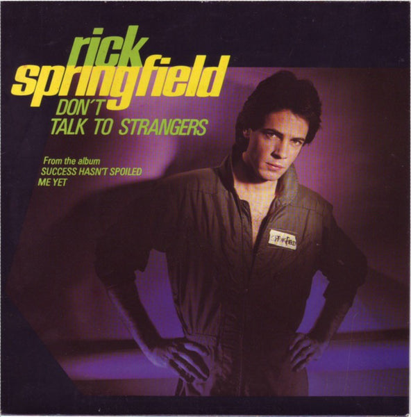 Don't Talk To Strangers by Rick Springfield (C#m)