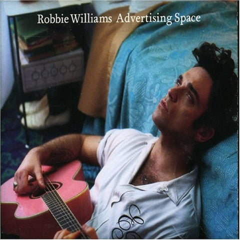 Advertising Space by Robbie Williams (C)