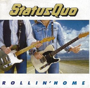 Rolling Home by Status Quo (C)