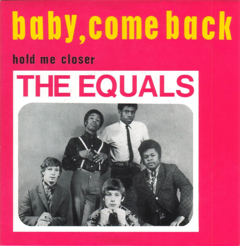 Baby Come Back by The Equals (B)