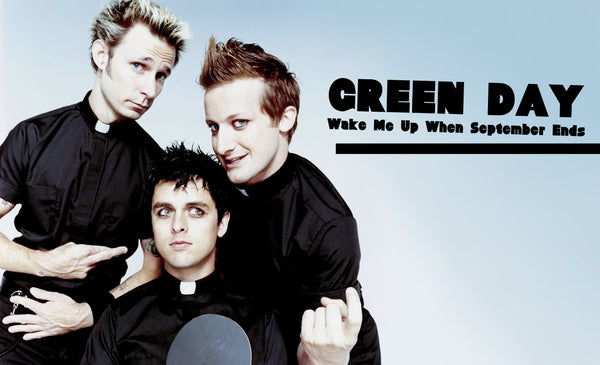 Wake Me Up When September Ends by Green Day (G)
