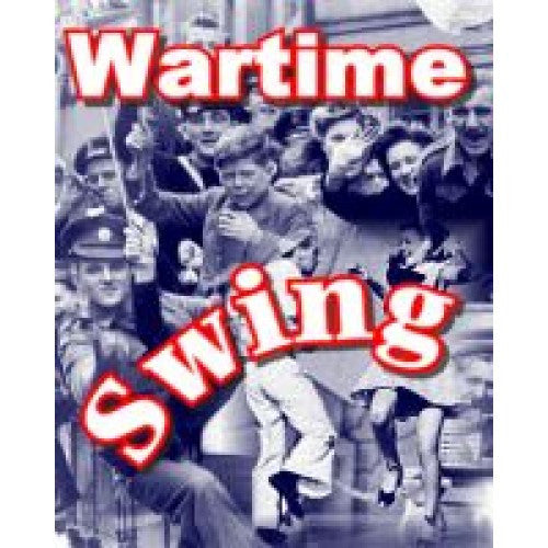 Wartime Swing Medley by Various Artistes