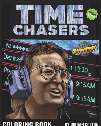 Time Chasers Coloring Book exclusive for Rifftrax