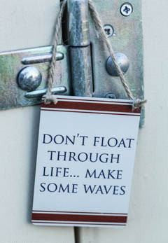 Don't Float Through Life Mini - Dotties Gifts