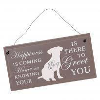Pet Dog Happiness Sign - Dotties Gifts