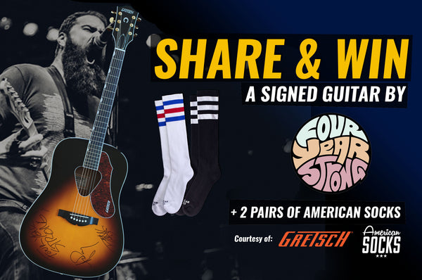 Win a GRETSCH Guitar signed by FOUR YEAR STRONG!