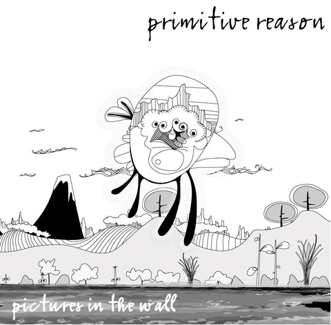 Pictures in the Wall by Primitive Reason [CD]