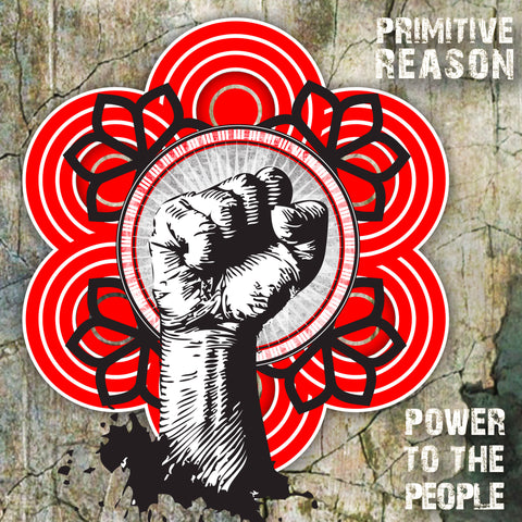 Power to the People by Primitive Reason [CD]