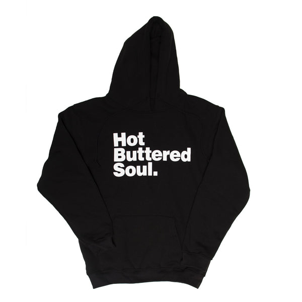 Hot Buttered Soul Hoodie