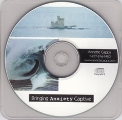 Bringing Anxiety Captive CD or MP3