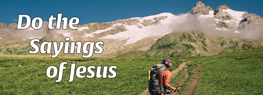 Do the Sayings of Jesus - by Charles Capps