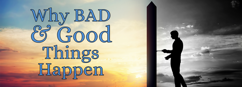 Why Bad and Good Things Happen by Annette Capps