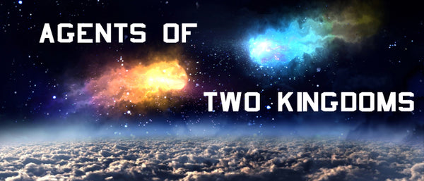 Agents of Two Kingdoms