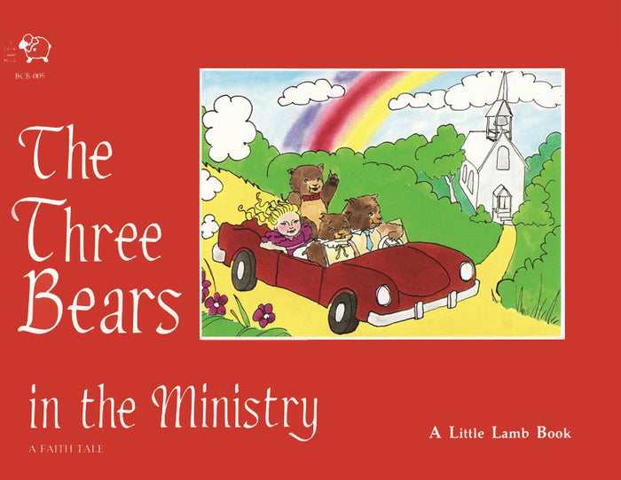 The Three Bears in the Ministry
