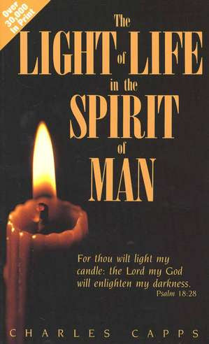 Charles Capps, The Light of Life in the Spirit of Man Book