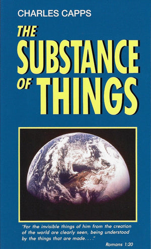 Charles Capps, The Substance of Things