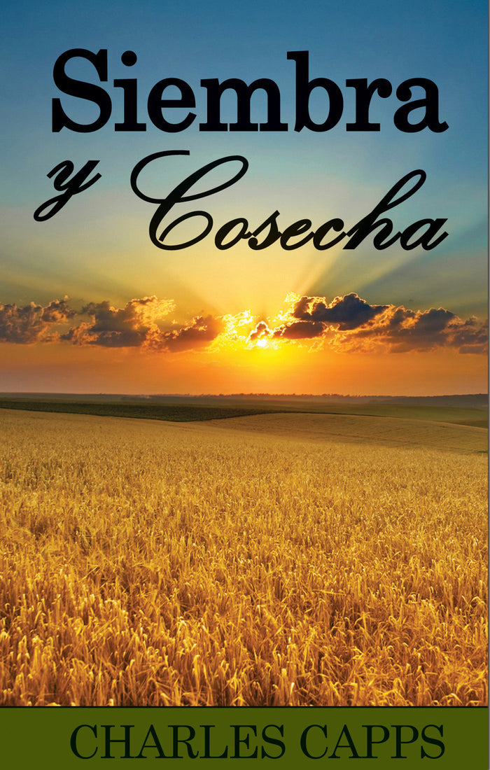 Siembra Y Cosecha (Seedtime and Harvest)