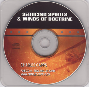 Charles Capps, Seducing Spirits and Winds of Doctrine CD