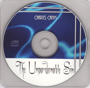Charles Capps, The Unpardonable Sin CD