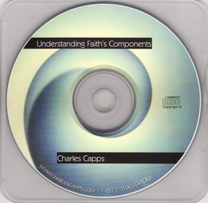 Charles Capps, Understanding Faiths Components CD