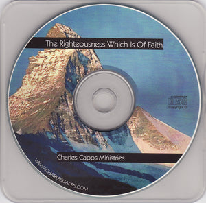 Charles Capps, The Righteousness Which is of Faith CD