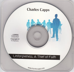 Charles Capps, Unforgiveness A Thief of Faith CD