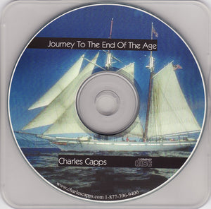Charles Capps, Journey to the End of the Age CD