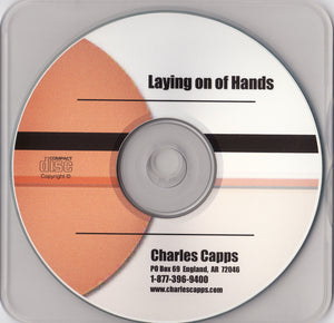 Charles Capps, Laying on of Hands CD