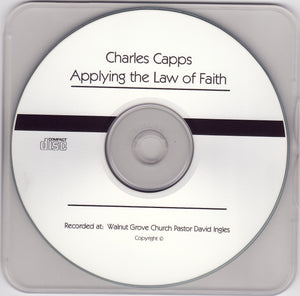 Charles Capps, Applying the Law of Faith CD