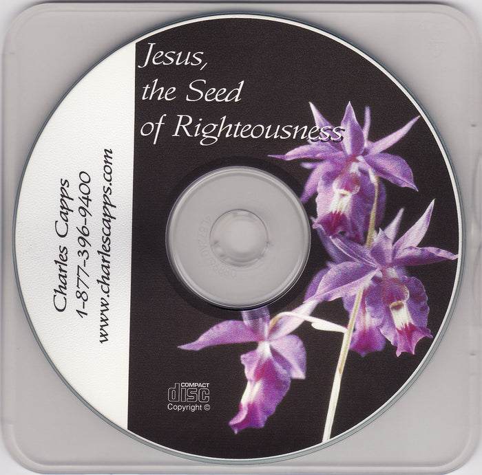 Jesus the Seed of Righteousness