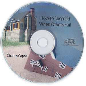 Charles Capps, How to Succeed When Others Fail CD