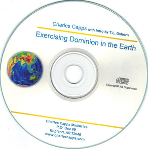 Charles Capps, Exercising Your Dominion in the Earth