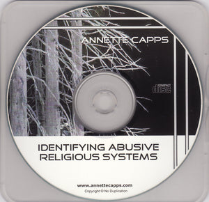 Annette Capps, Identifying Abusive Religious Systems