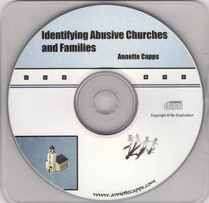 Charles Capps, Identifying Abusive Churches and Families CD
