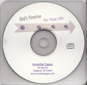 Annette Capps, God's Timeline for Your Life CD