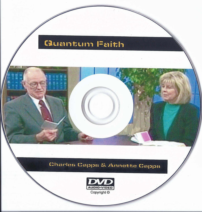 Quantum Faith® DVD - Charles Capps and Annette Capps