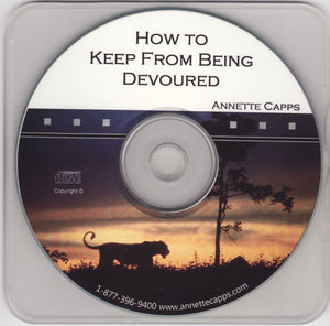 Annette Capps, How to Keep from Being Devoured
