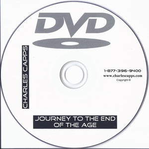 Charles Capps, Journey to the End of Age DVD