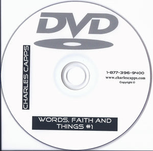 Charles Capps, Words, Faith and Things #1 DVD