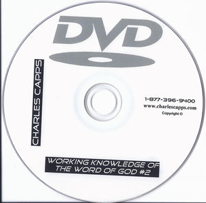 Charles Capps, Working Knowledge of the Word of God #2 DVD