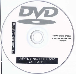 Charles Capps, Applying the Law of Faith DVD