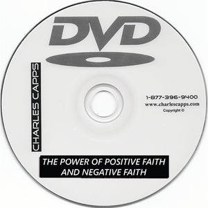 The Power of Positive Faith and Negative Faith