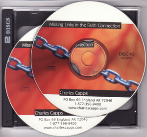 Charles Capps, Missing Links in the Faith Connection CDs