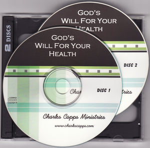 Charles Capps, God's Will for Your Health CD