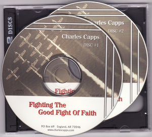 Charles Capps, Fighting the Good Fight of Faith CD