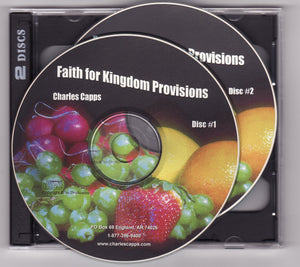 Charles Capps, Faith for Kingdom Provisions CD