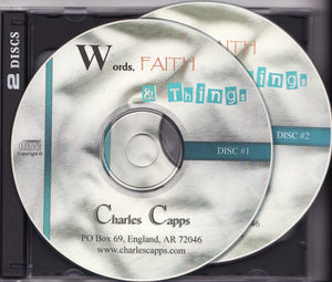 Charles Capps, Words, Faith and Things CD